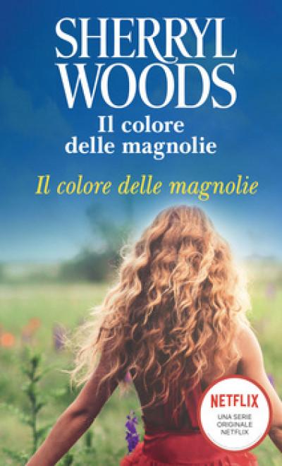 Harmony Magnolia Collection - Il colore delle magnolie Di Sherryl Woods