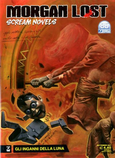 Morgan Lost Scream Novels - N° 3 - Gli Inganni Della Luna - Bonelli Editore