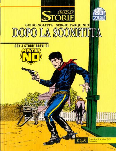 Storie - N° 107 - Dopo La Sconfitta/Amazzonia Mon Amour/La Porta Ner - Il Ribelle/Mister No Bonelli Editore