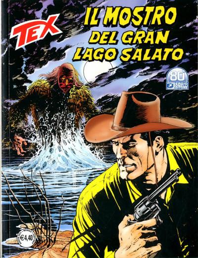 Tex Gigante - N° 730 - Il Mostro Del Gran Lago Salato - Bonelli Editore