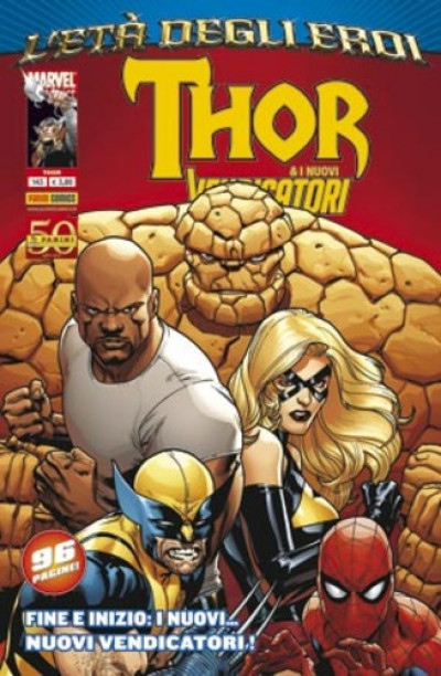 Thor - N° 143 - L'Eta' Degli Eroi - Marvel Italia