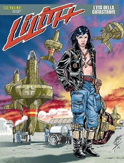 Lilith - N° 14 - L'Età Della Catastrofe - Bonelli Editore