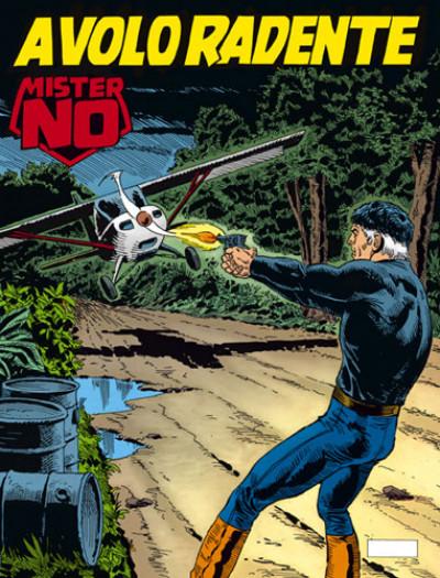 Mister No - N° 199 - A Volo Radente - Bonelli Editore