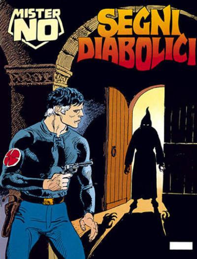 Mister No - N° 203 - Segni Diabolici - Bonelli Editore