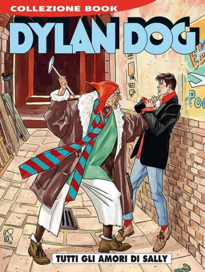Dylan Dog Collezione Book - N° 247 - Tutti Gli Amori Di Sally - Bonelli Editore
