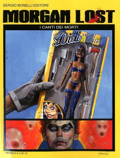 Morgan Lost (M24) - N° 15 - I Canti Dei Morti - Bonelli Editore