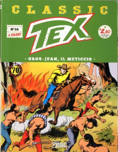 Tex Classic - N° 24 - Gros-Jean, Il Meticcio - Bonelli Editore
