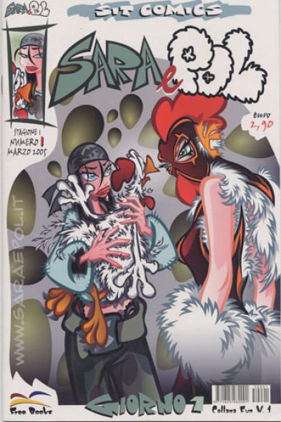 Sara E Pol - N° 1 - Prima Stagione Giorno 1 - Free Books