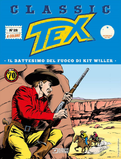 Tex Classic - N° 29 - Il Battesimo Del Fuoco Di Kit Willer - Bonelli Editore