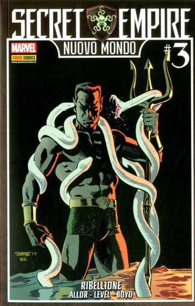 Marvel Crossover - N° 98 - Ribellione - Secret Empire: Nuovo Mondo Marvel Italia