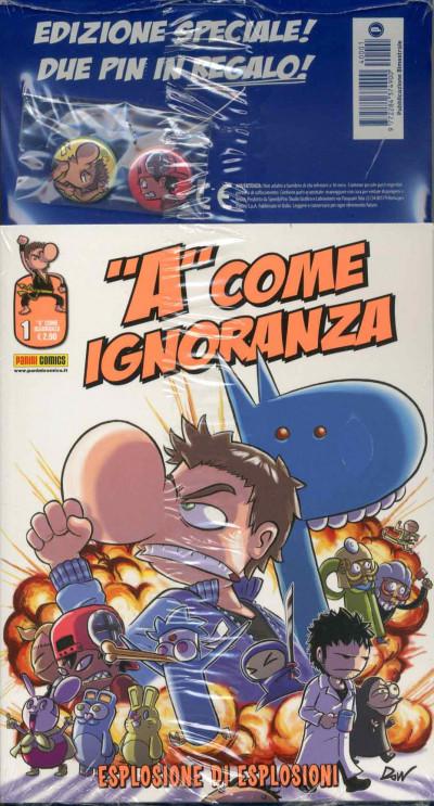 A Come Ignoranza - N° 1 - A Come Ignoranza - Panini Comics