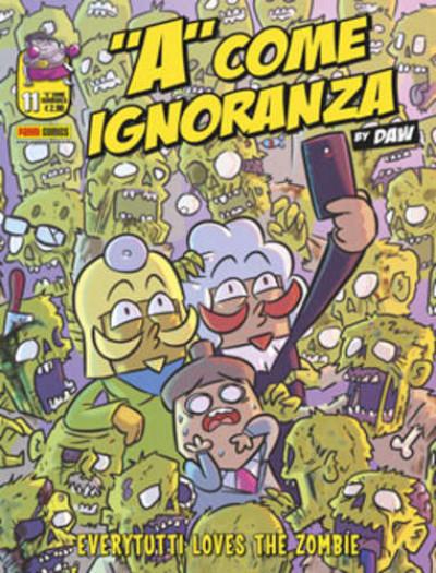 A Come Ignoranza - N° 11 - A Come Ignoranza - Panini Comics