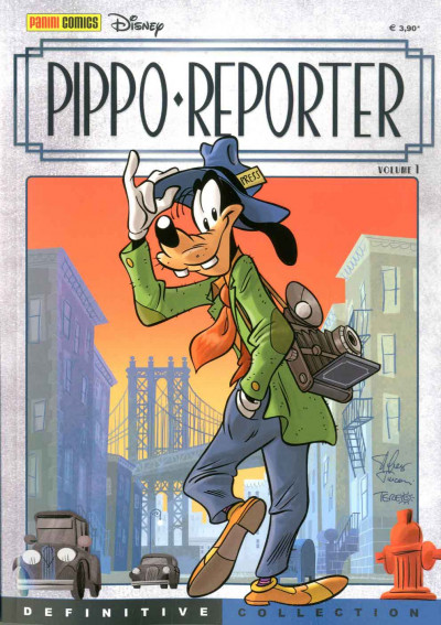 Definitive Collection - N° 3 - Pippo Reporter 1 - Pippo Reporter Panini Disney