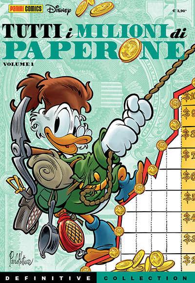 Definitive Collection - N° 4 - Tutti I Milioni Di Paperone 1 - Tutti I Milioni Di Paperone Panini Disney