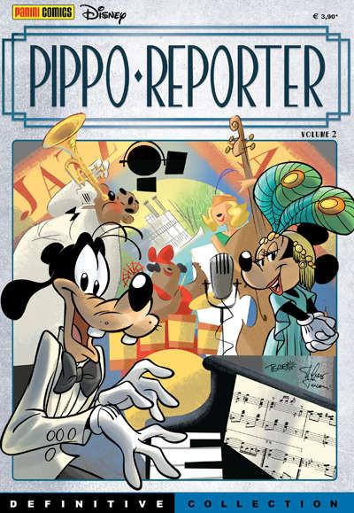 Definitive Collection - N° 7 - Pippo Reporter 2 - Pippo Reporter Panini Disney