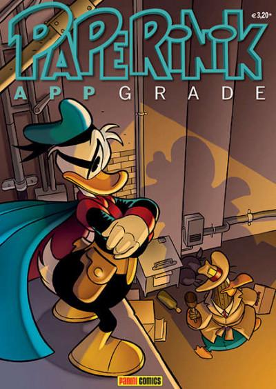Paperinik Appgrade - N° 22 - Paperinik Appgrade - Panini Disney