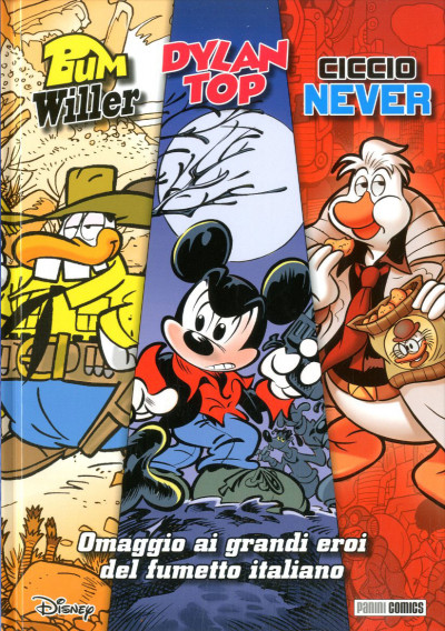 Topolino Limited De Luxe Edition - N° 16 - Trilogia Dylan Top, Bum Willer, Ciccio Never - Panini Disney