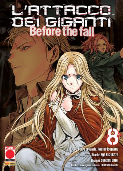 Attacco Dei Giganti Before The Fall - N° 8 - Attacco Dei Giganti Before The Fall - Manga Shock Planet Manga