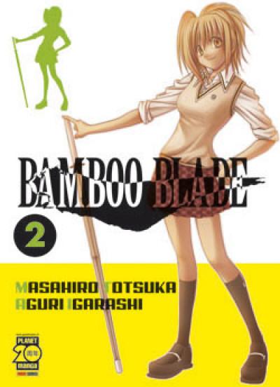 Bamboo Blade - N° 2 - Bamboo Blade - Capolavori Manga Planet Manga