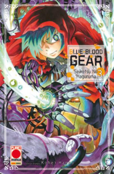 Blue-Blood Gear - N° 3 - Blue-Blood Gear (M6) - Collana Japan Planet Manga
