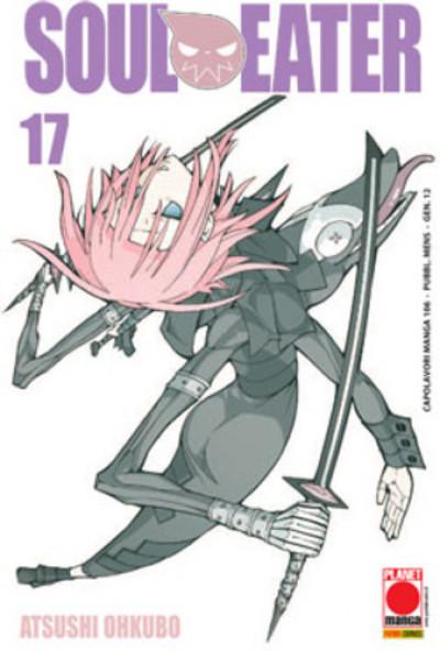 Soul Eater - N° 17 - Soul Eater - Capolavori Manga Planet Manga