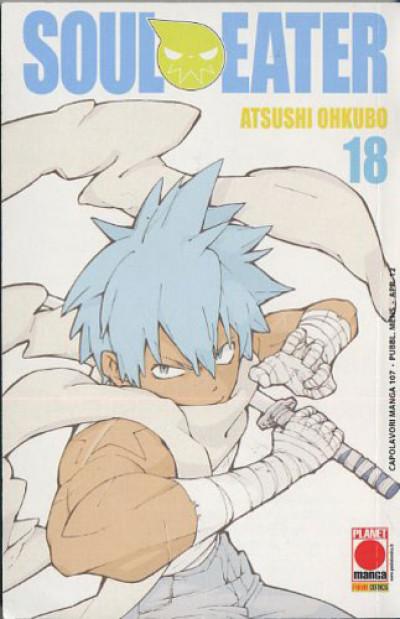 Soul Eater - N° 18 - Soul Eater - Capolavori Manga Planet Manga