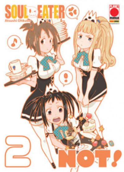 Soul Eater Not! - N° 2 - Soul Eater Not! - Capolavori Manga Planet Manga
