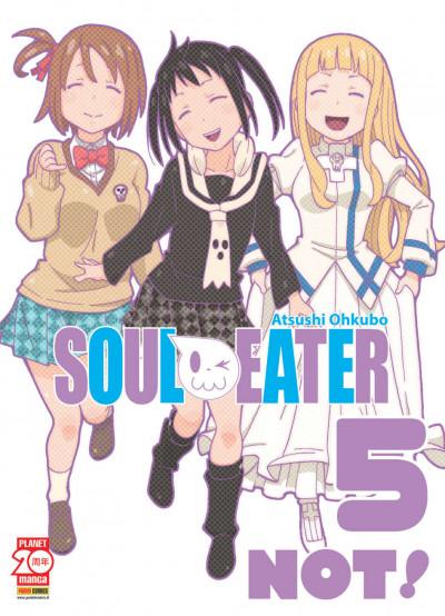 Soul Eater Not! - N° 5 - Soul Eater Not! - Capolavori Manga Planet Manga