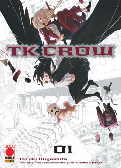 Tk Crow - N° 1 - Tk Crow - Planet Manga Presenta Planet Manga
