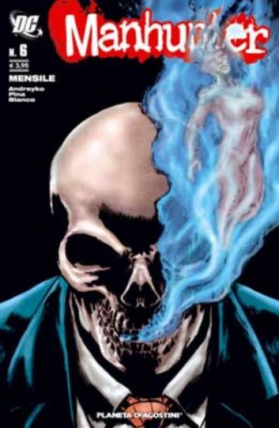 Manhunter Serie - N° 6 - Manhunter - Planeta-De Agostini
