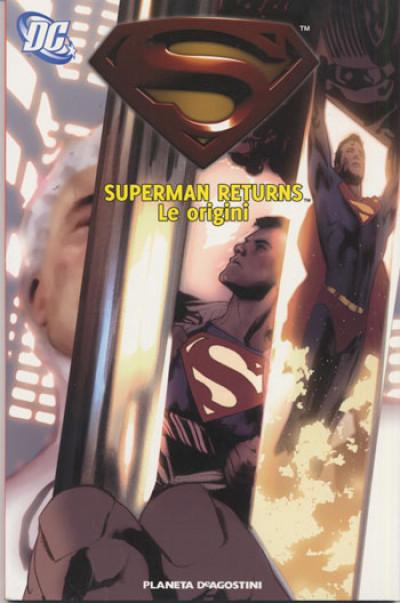 Superman Returns Le Origini - Superman Returns Le Origini - Planeta-De Agostini