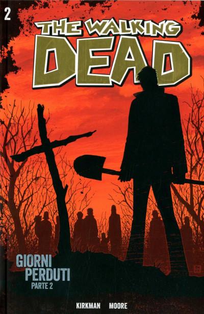 Walking Dead Gazzetta Sport - N° 2 - Giorni Perduti 2 + Dvd - Saldapress