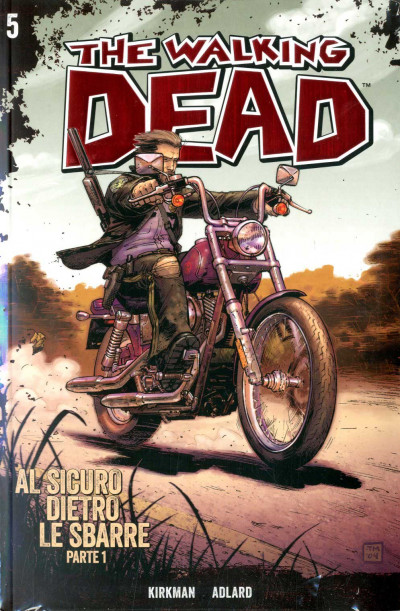 Walking Dead Gazzetta Sport - N° 5 - Al Sicuro Dietro Le Sbarre 1 + Dvd - Saldapress