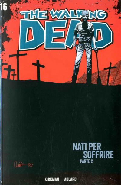 Walking Dead Gazzetta Sport - N° 16 - Nati Per Soffrire 2 + Dvd - Saldapress