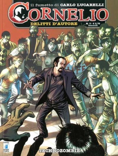 Cornelio - N° 3 - Technozombie - Star Comics