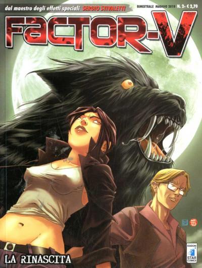 Factor V - N° 2 - La Rinascita - Factor V (M6) Star Comics