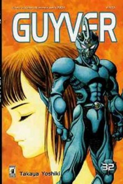 Guyver - N° 32 - Guyver 32 - Storie Di Kappa Star Comics