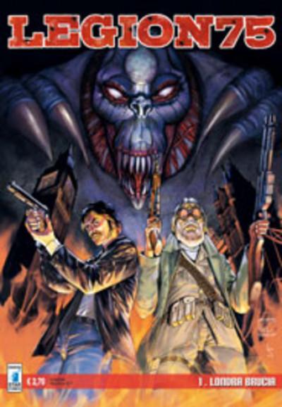 Legion 75 - N° 1 - Londra Brucia - Star Comics
