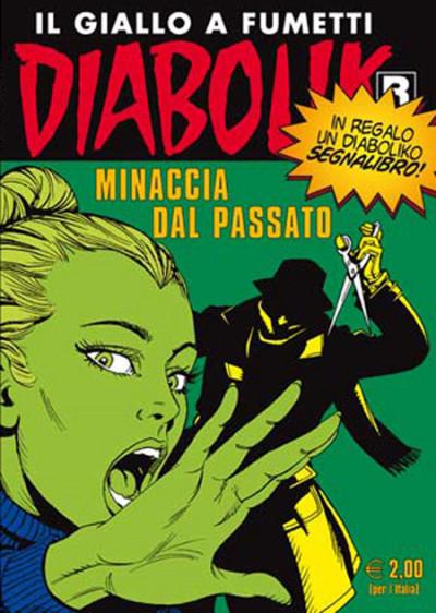 Diabolik Ristampa - N° 590 - Minaccia Dal Passato - Astorina Srl
