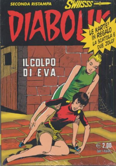Diabolik Swiisss - N° 169 - Il Colpo Di Eva - Astorina Srl