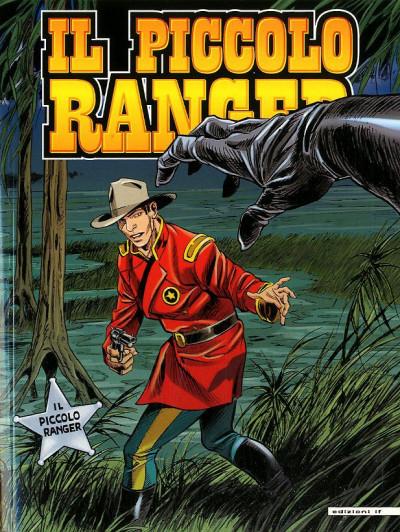 Piccolo Ranger - N° 56 - L'Artiglio Del Mostro - Il Solitario Del Pecos - If Edizioni