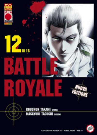 Battle Royale - N° 12 - Battle Royale (M15) - Capolavori Manga Planet Manga