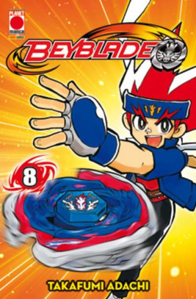 Beyblade - N° 8 - Manga Blade 8 - Planet Manga
