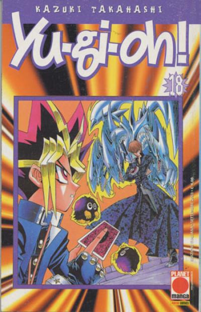 Yu-Gi-Oh! - N° 18 - Yu-Gi-Oh! 18 - Planet Manga