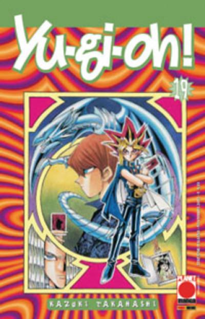 Yu-Gi-Oh! - N° 19 - Yu-Gi-Oh! 19 - Planet Manga