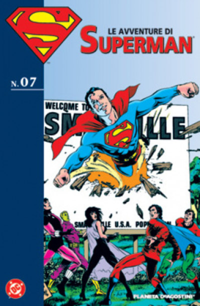 Avventure Di Superman - N° 7 - Le Avventure Di Superman - Planeta-De Agostini