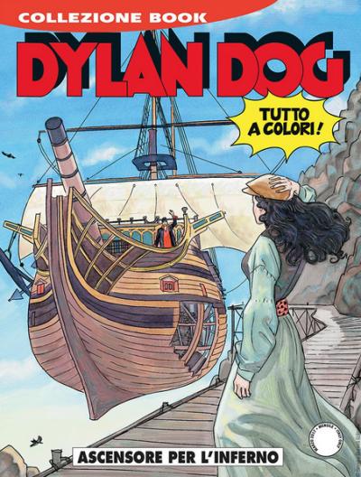 Dylan Dog Collezione Book - N° 250 - Ascensore Per L'Inferno - Bonelli Editore
