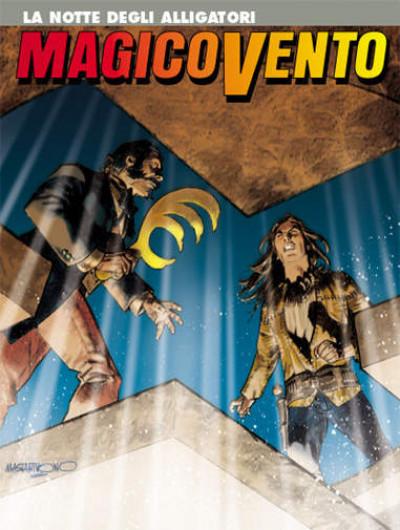 Magico Vento - N° 122 - La Notte Degli Alligatori - Bonelli Editore