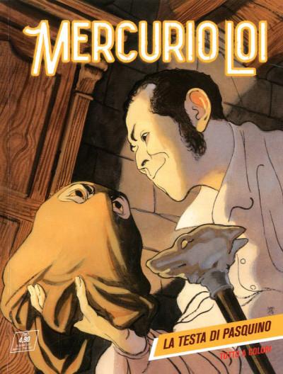 Mercurio Loi - N° 7 - La Testa Di Pasquino - Bonelli Editore