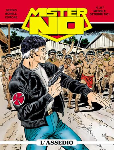 Mister No - N° 317 - L'Assedio - Bonelli Editore